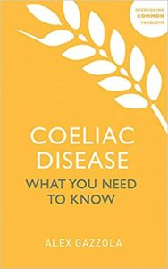 Coeliac Disease What You Need to Know